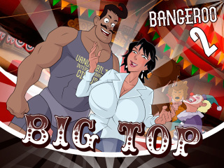 Big Top Bangeroo 2