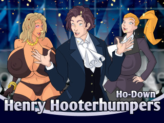 Henry Hooterhumpers Ho-Down